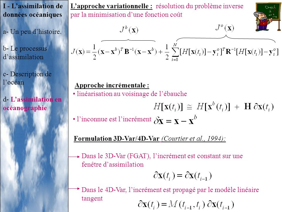 Formulation 3D-Var/4D-Var (Courtier et al., 1994):