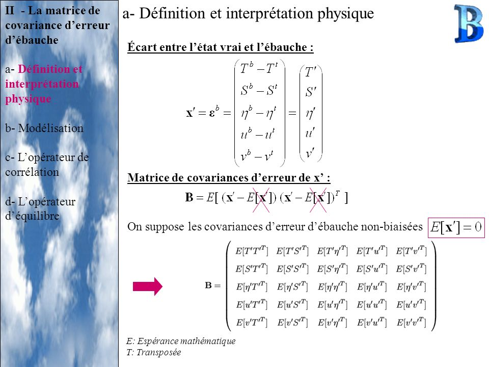 a- Définition et interprétation physique