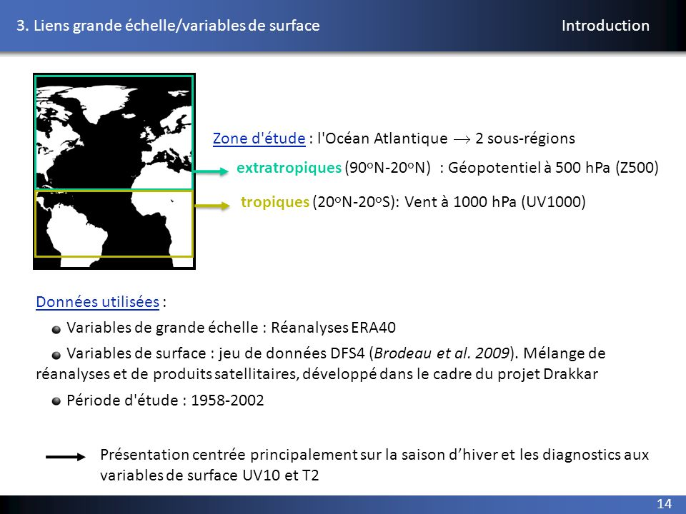 3. Liens grande échelle/variables de surface Introduction