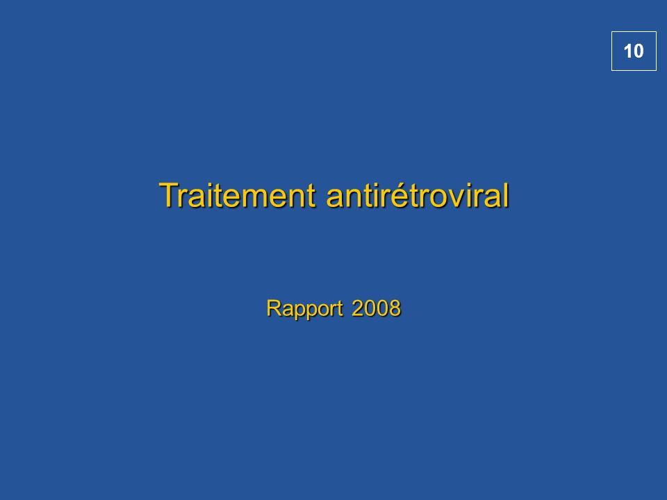 Traitement antirétroviral Rapport 2008