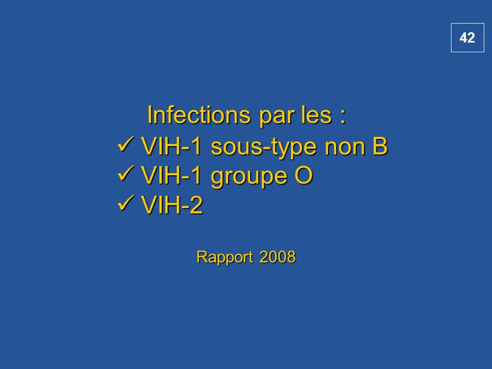 Infections par les : Rapport 2008