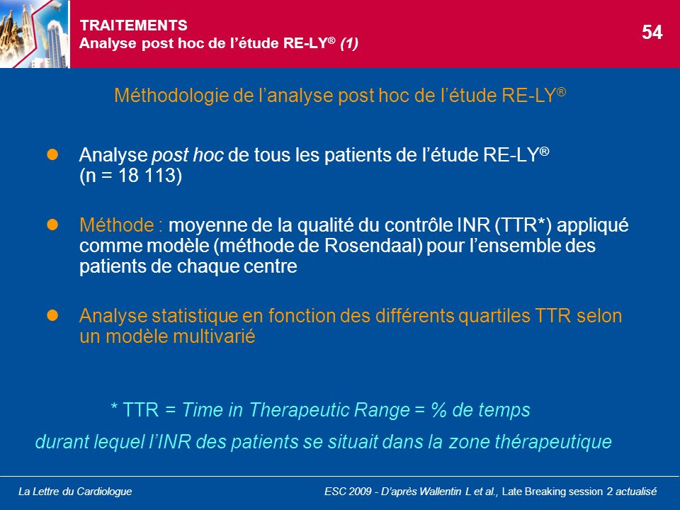 TRAITEMENTS Analyse post hoc de l'étude RE-LY® (1)