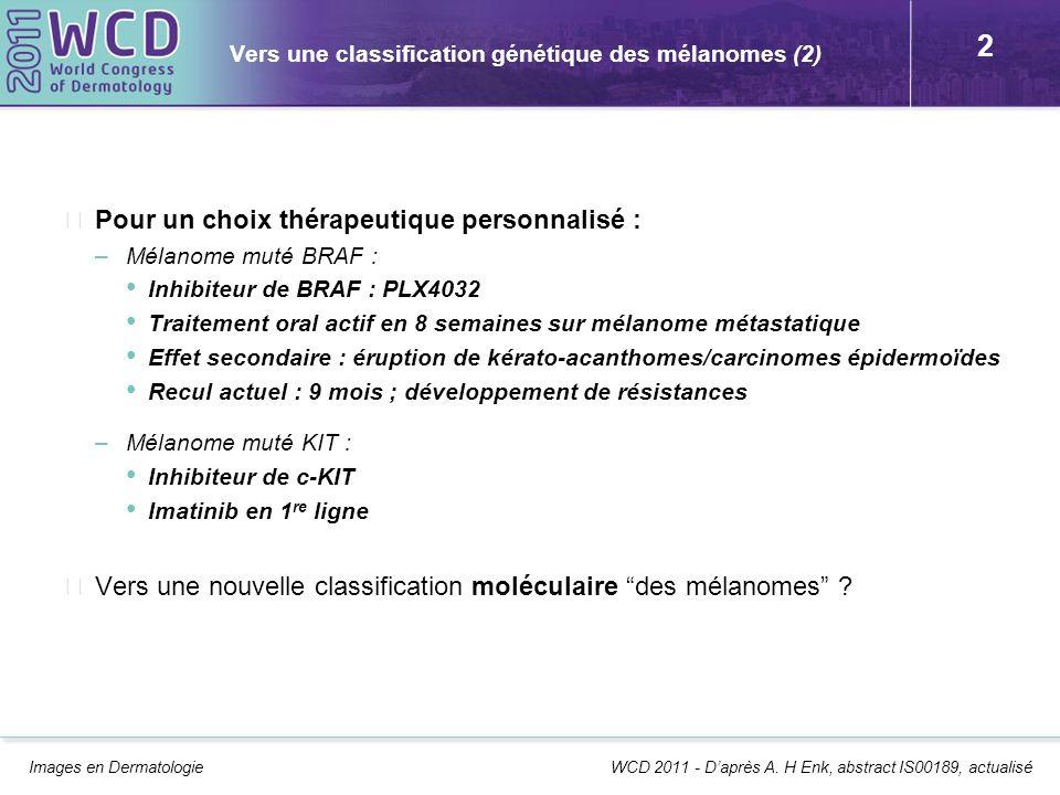 Vers une classification génétique des mélanomes (2)