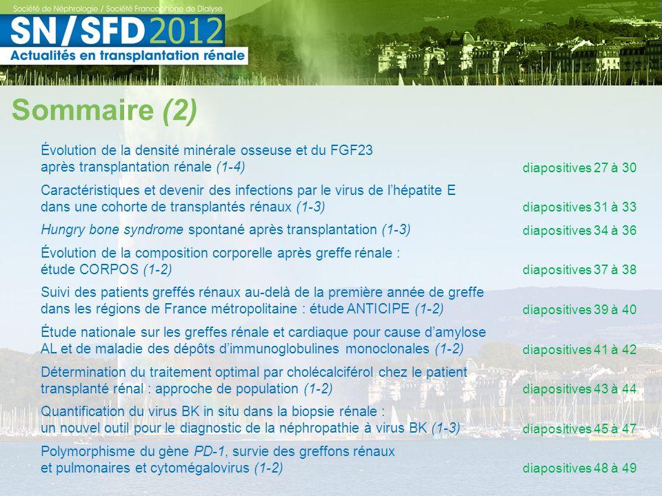 Sommaire (2) Évolution de la densité minérale osseuse et du FGF23 après transplantation rénale (1-4)