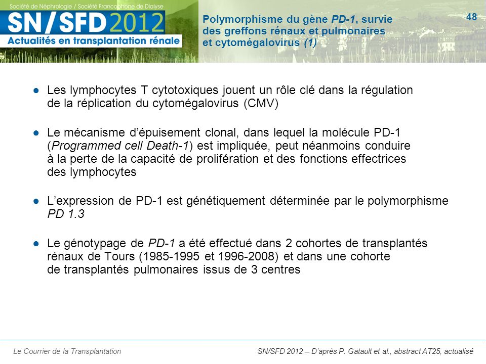 Polymorphisme du gène PD-1, survie des greffons rénaux et pulmonaires et cytomégalovirus (1)