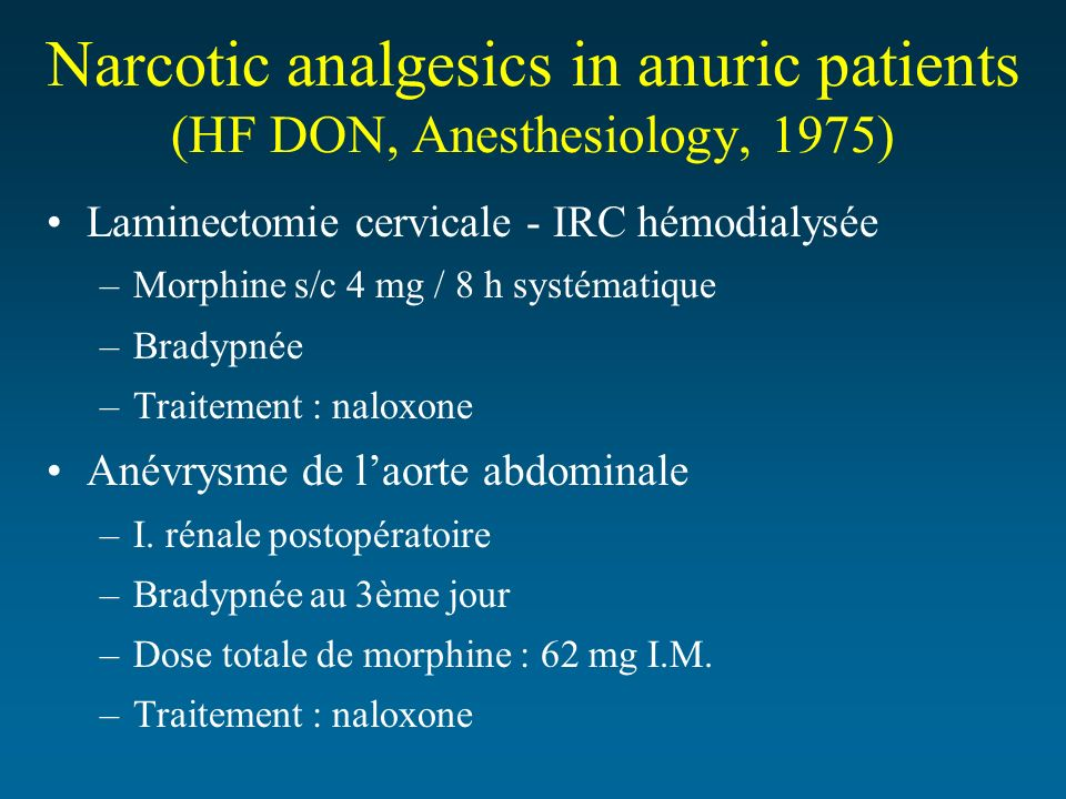 Narcotic analgesics in anuric patients (HF DON, Anesthesiology, 1975)