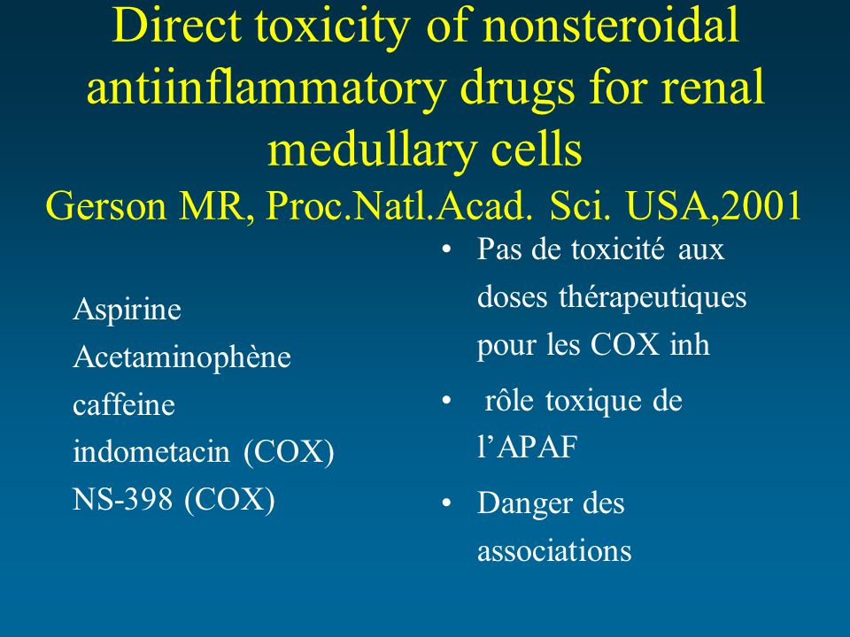 Direct toxicity of nonsteroidal antiinflammatory drugs for renal medullary cells Gerson MR, Proc.Natl.Acad. Sci. USA,2001
