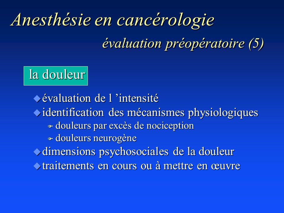 Anesthésie en cancérologie évaluation préopératoire (5)