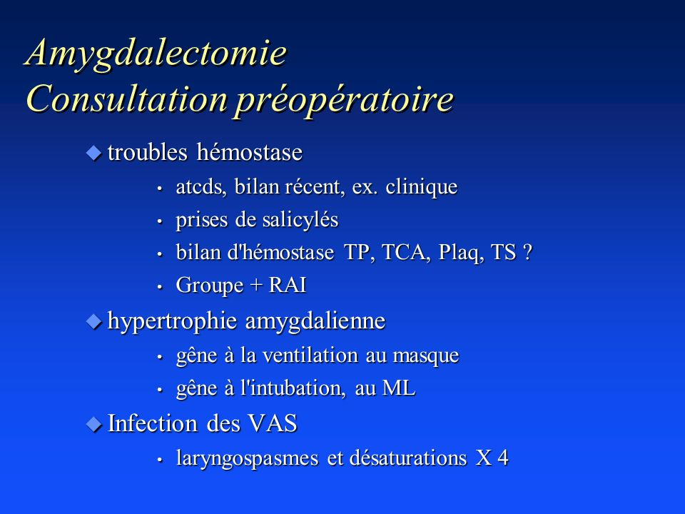 Amygdalectomie Consultation préopératoire