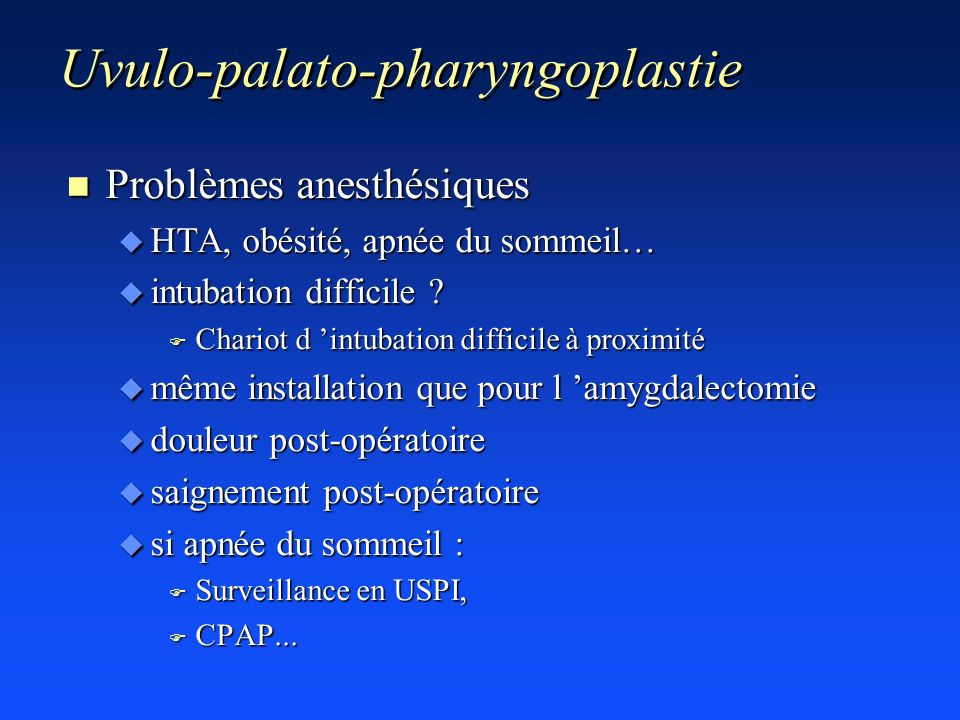 Uvulo-palato-pharyngoplastie