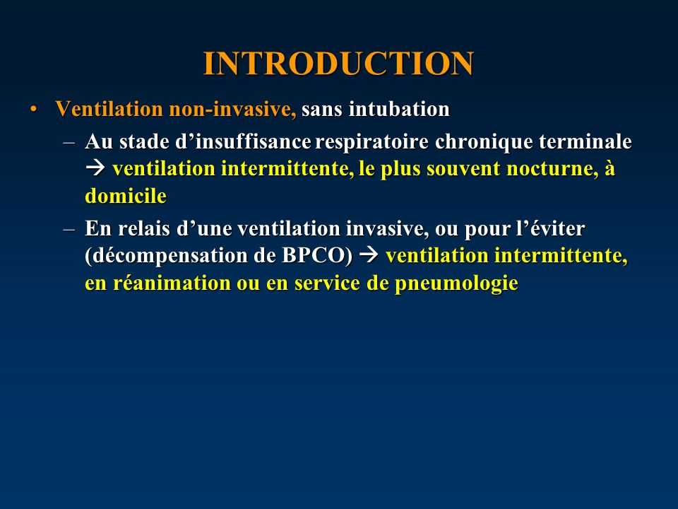 INTRODUCTION Ventilation non-invasive, sans intubation
