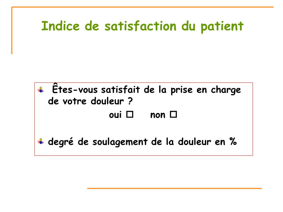 Indice de satisfaction du patient
