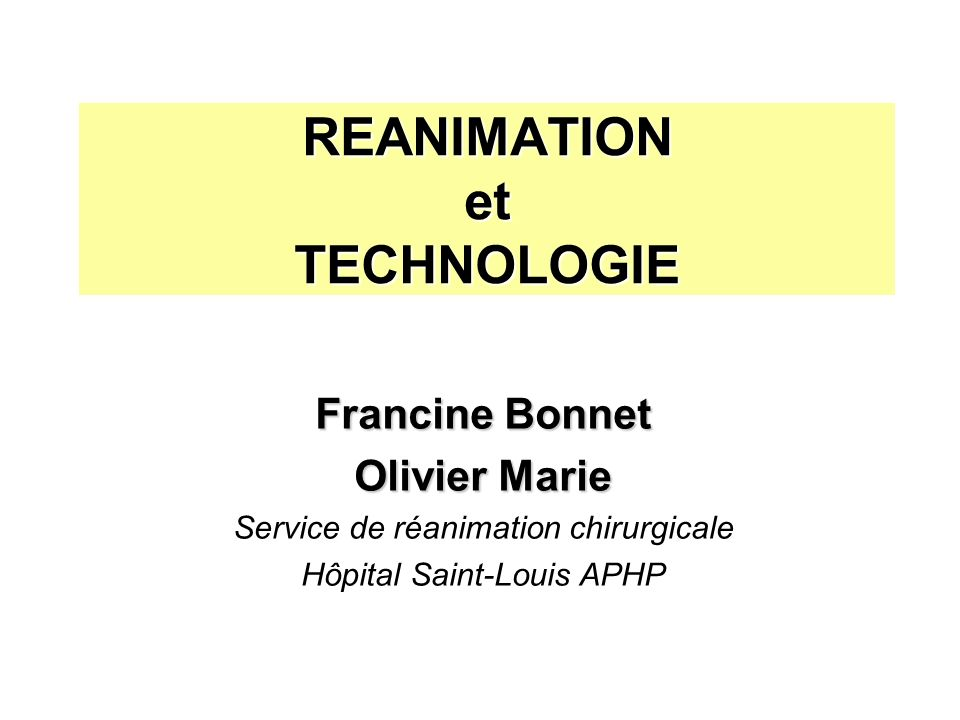 REANIMATION et TECHNOLOGIE