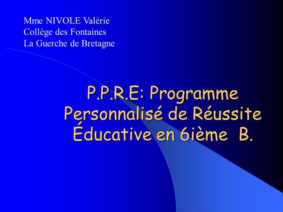 P.P.R.E: Programme Personnalisé de Réussite Éducative en 6ième B.