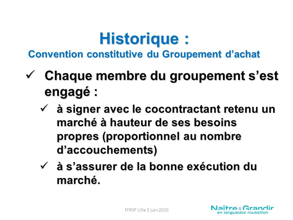 Historique : Convention constitutive du Groupement d'achat