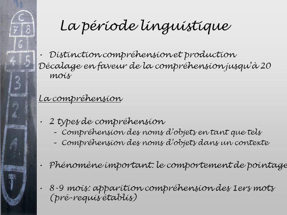 La période linguistique
