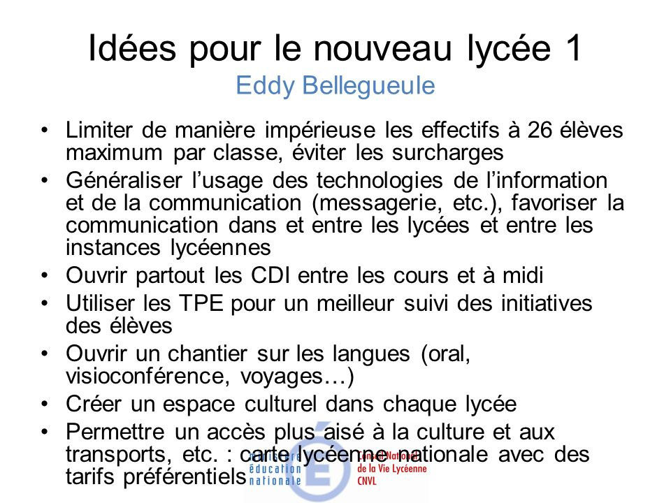 Idées pour le nouveau lycée 1 Eddy Bellegueule