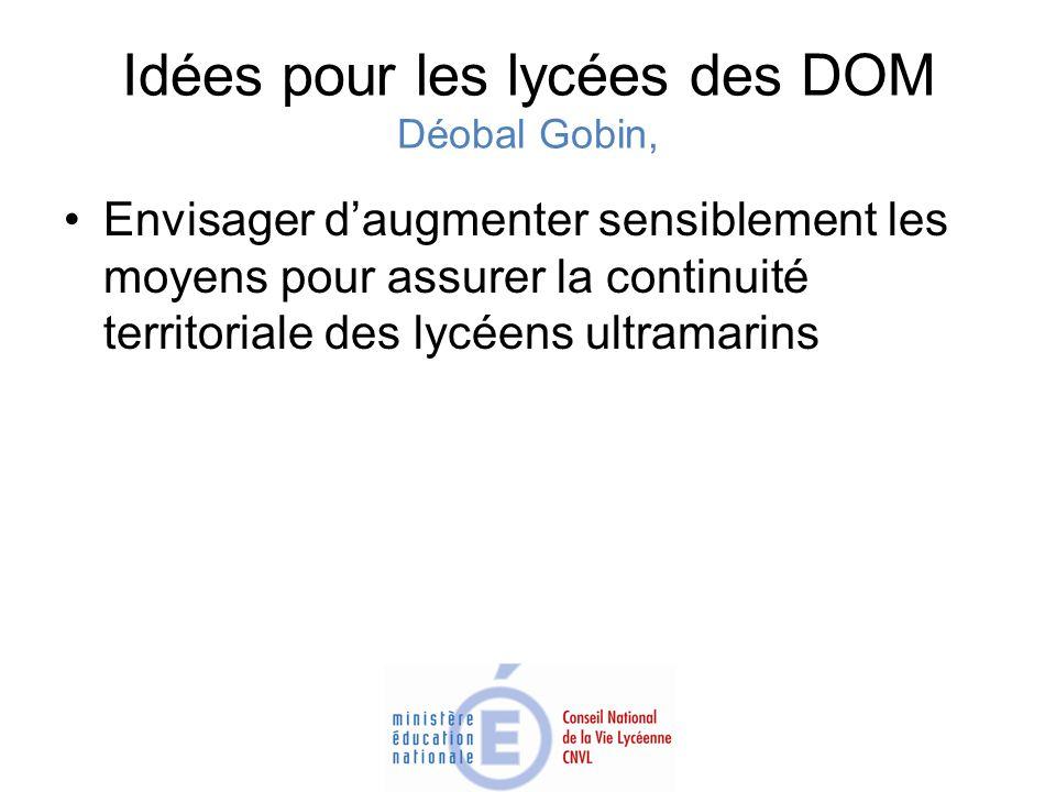 Idées pour les lycées des DOM Déobal Gobin,