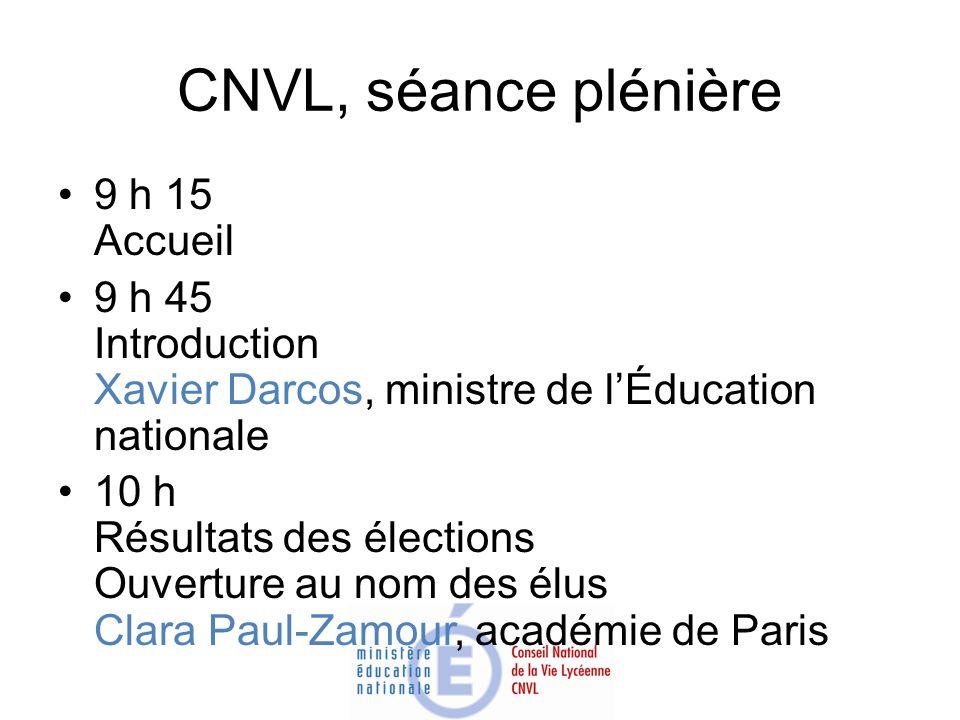 CNVL, séance plénière 9 h 15 Accueil
