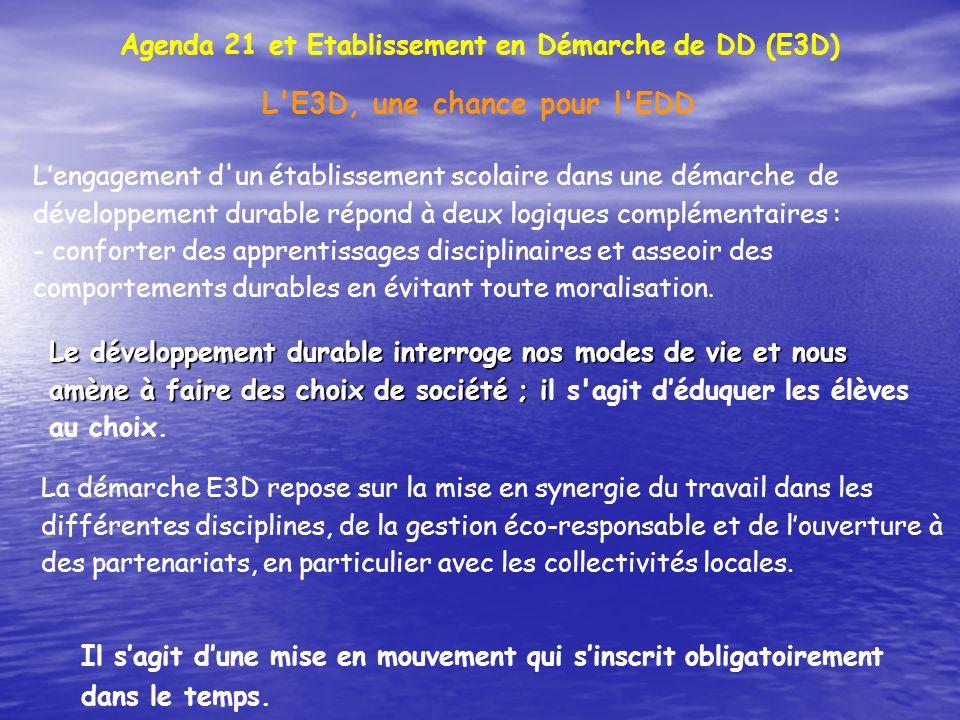 L E3D, une chance pour l EDD