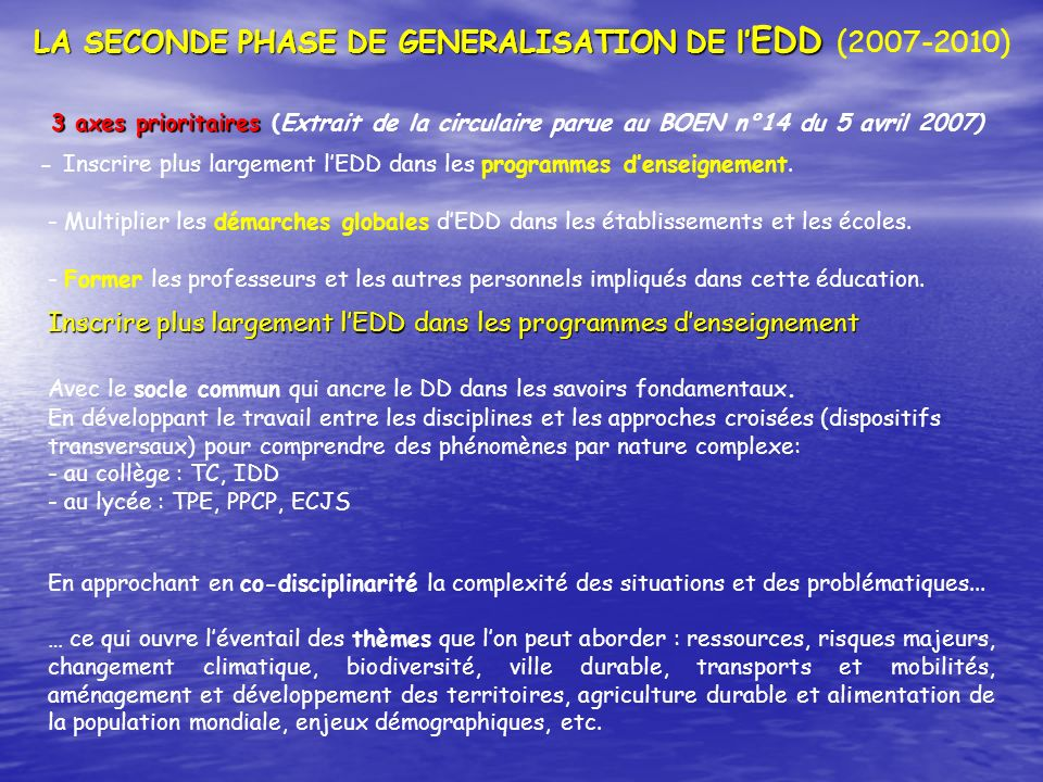 LA SECONDE PHASE DE GENERALISATION DE l'EDD (2007-2010)