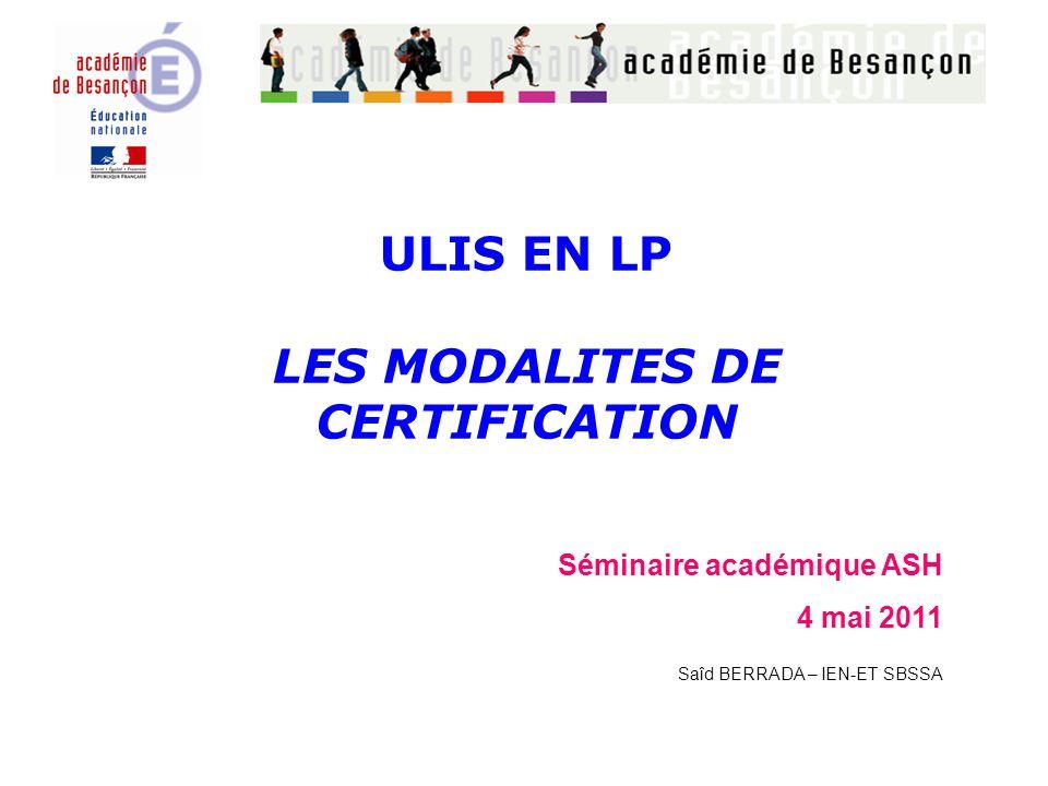 ULIS EN LP LES MODALITES DE CERTIFICATION