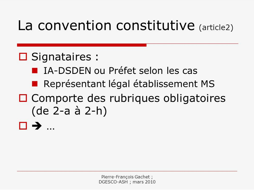 La convention constitutive (article2)