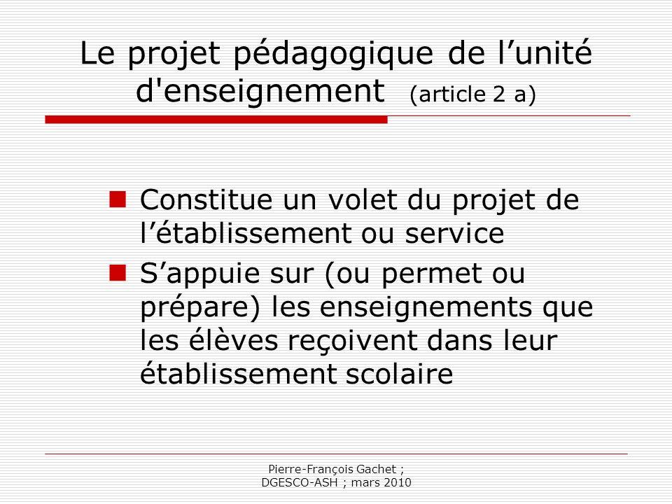 Le projet pédagogique de l'unité d enseignement (article 2 a)