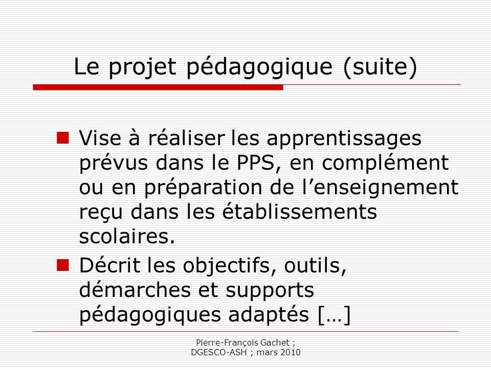 Le projet pédagogique (suite)