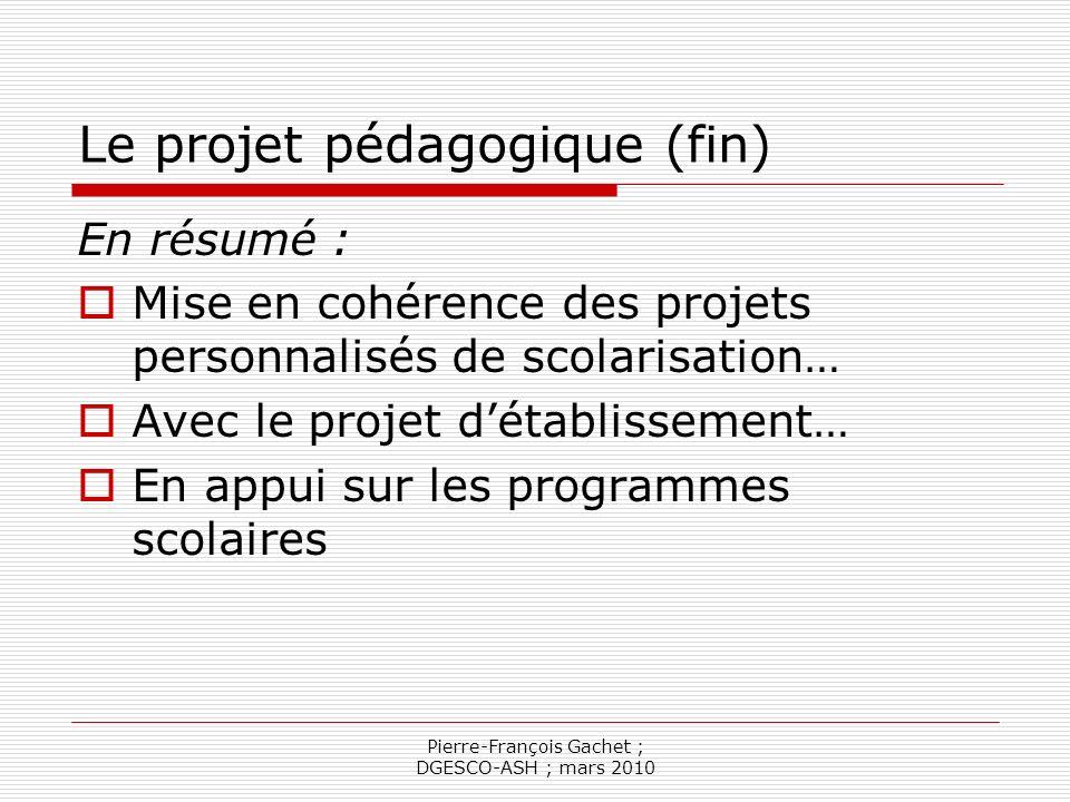 Le projet pédagogique (fin)
