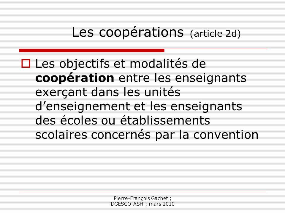 Les coopérations (article 2d)