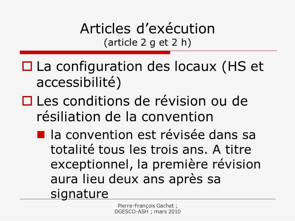 Articles d'exécution (article 2 g et 2 h)