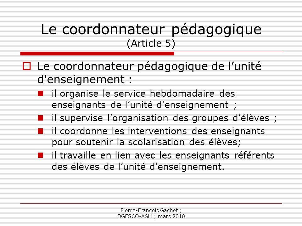 Le coordonnateur pédagogique (Article 5)