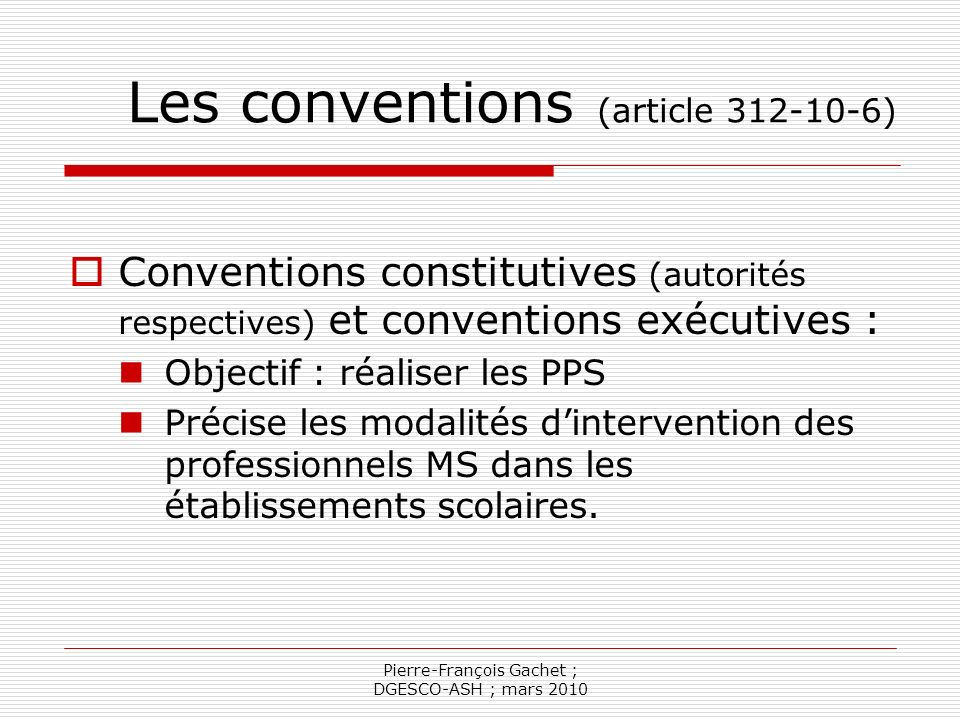 Les conventions (article 312-10-6)