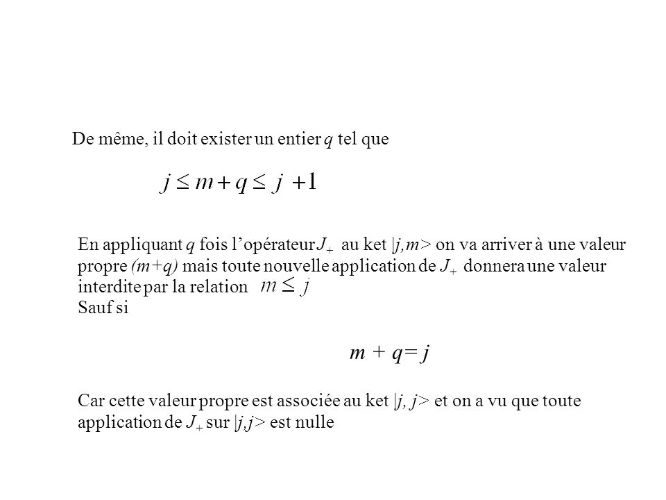 m + q= j De même, il doit exister un entier q tel que