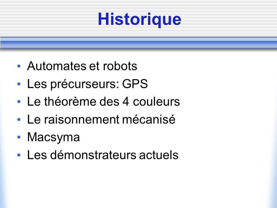 Historique Automates et robots Les précurseurs: GPS
