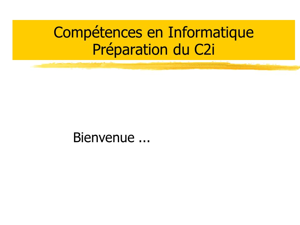 Compétences en Informatique Préparation du C2i