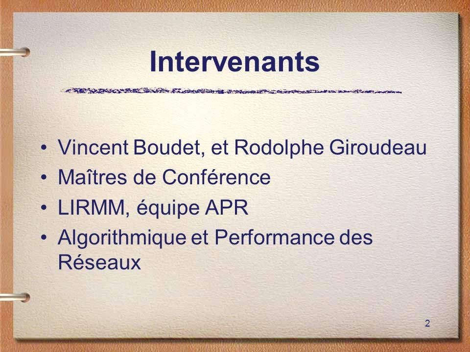 Intervenants Vincent Boudet, et Rodolphe Giroudeau