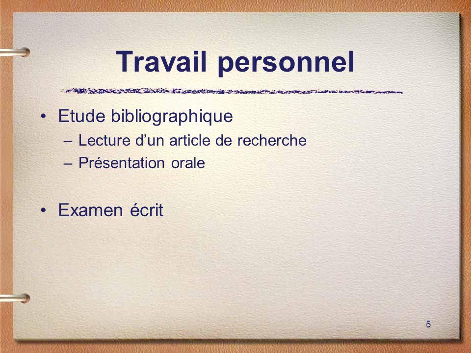 Travail personnel Etude bibliographique Examen écrit