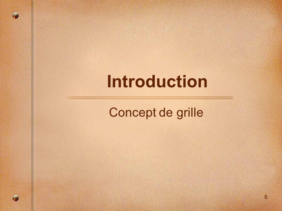 Introduction Concept de grille