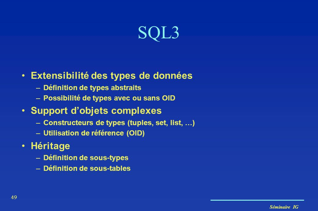 SQL3 Extensibilité des types de données Support d'objets complexes