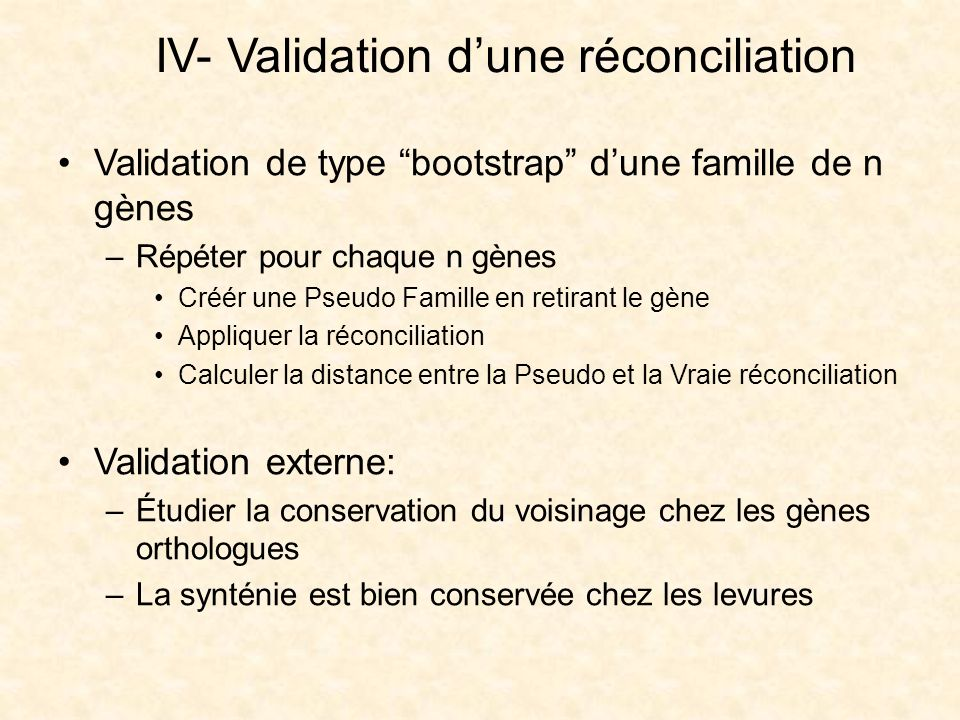 IV- Validation d'une réconciliation