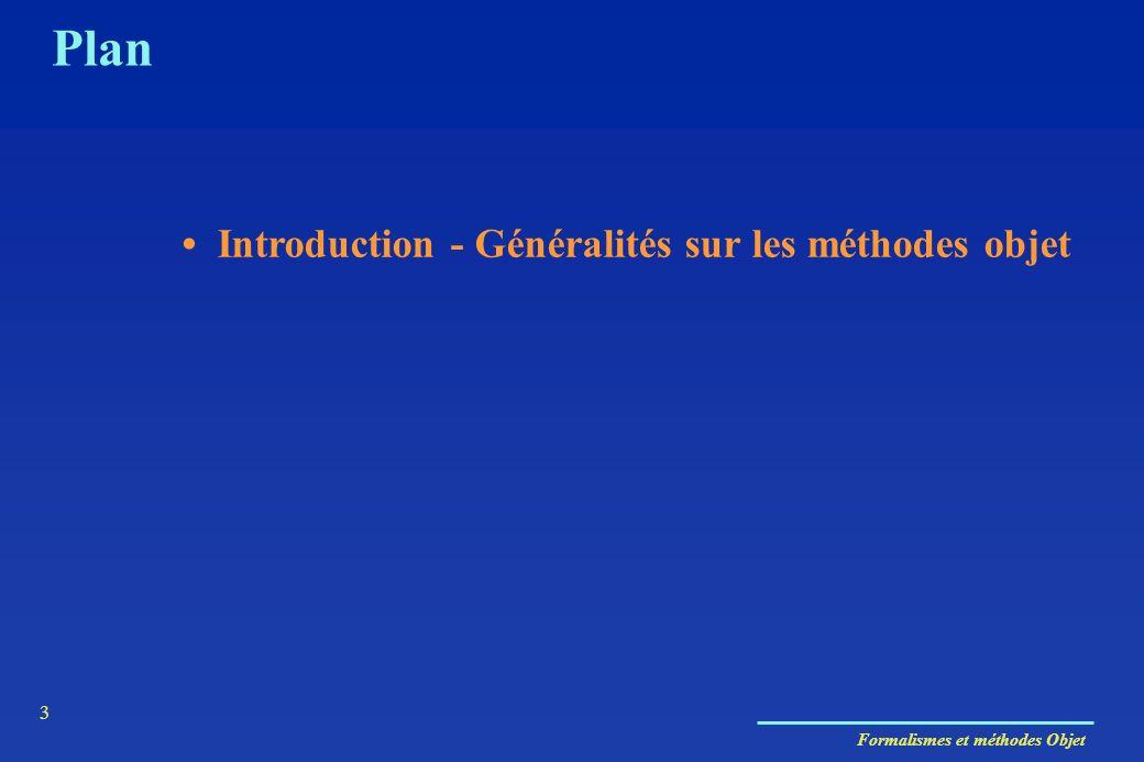 Plan • Introduction - Généralités sur les méthodes objet