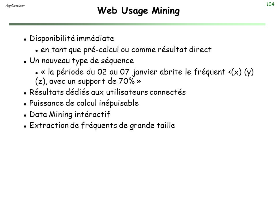 Web Usage Mining Disponibilité immédiate