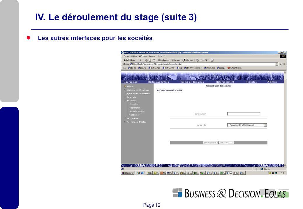 IV. Le déroulement du stage (suite 3)