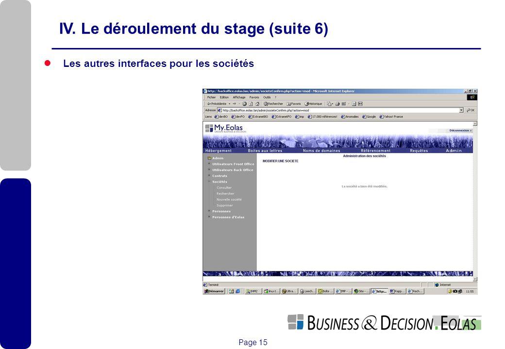 IV. Le déroulement du stage (suite 6)