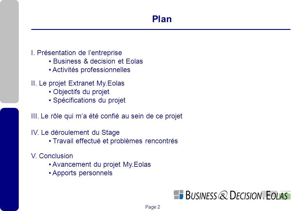 Plan I. Présentation de l'entreprise Business & decision et Eolas