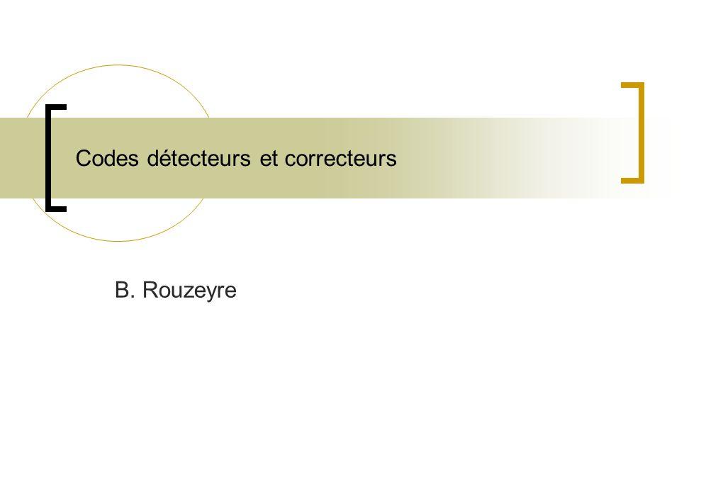 Codes détecteurs et correcteurs
