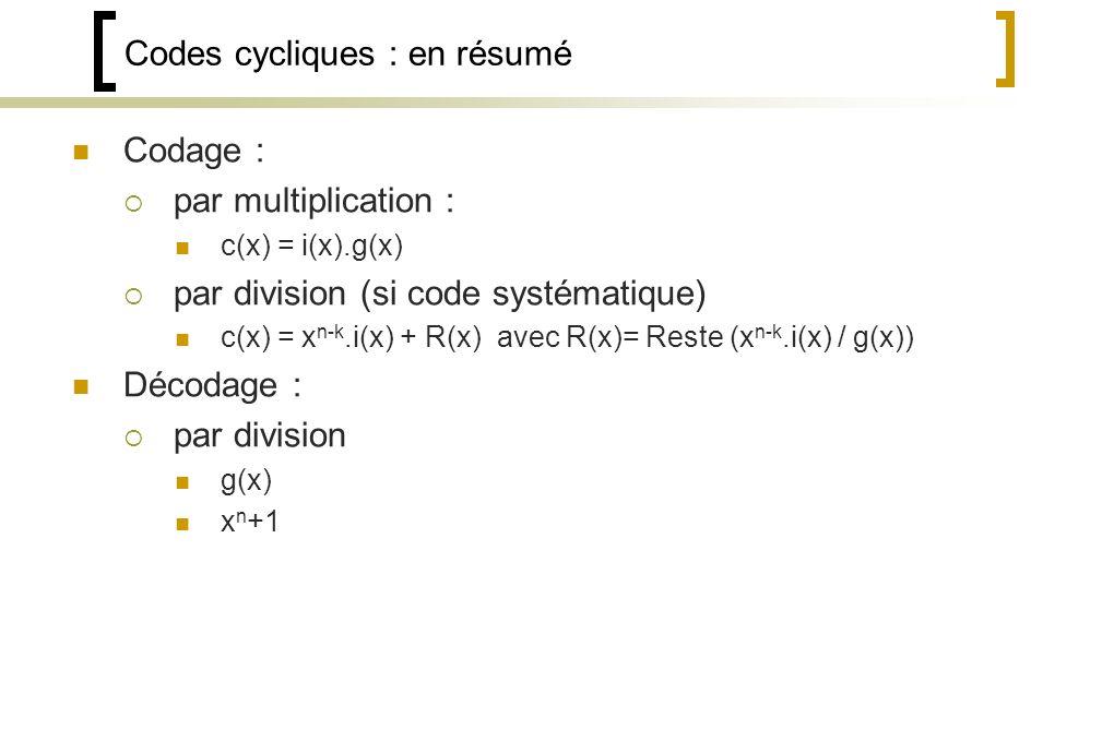 Codes cycliques : en résumé