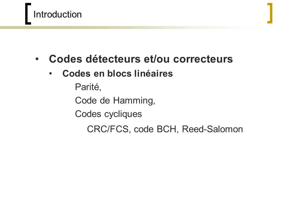 Codes détecteurs et/ou correcteurs